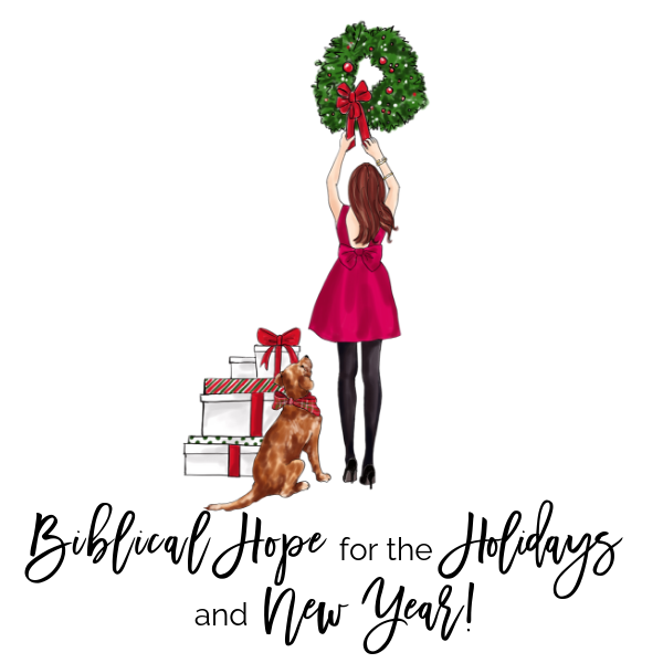 Biblical Hope for the Holidays and New Year